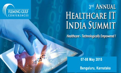 3rd Annual Healthcare IT India Summit - 2015